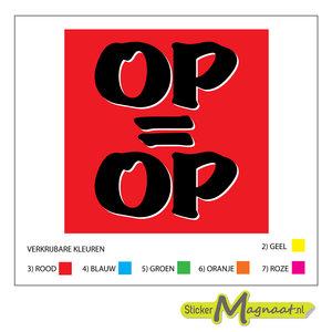 Op=Op sticker raamstickers
